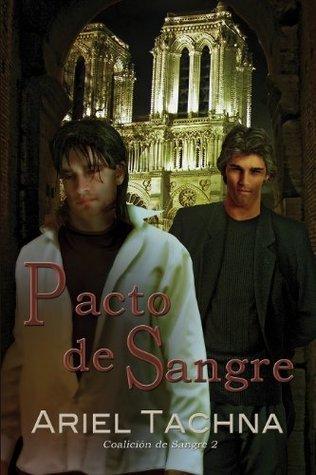 Pacto de sangre (Coalición de Sangre Book 2)  by  Ariel Tachna