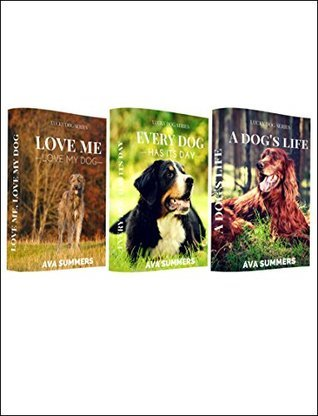 Dog Romance Stories: Three Short Romance Stories with Dogs (Lucky Dog Series Collection)  by  Ava Summers