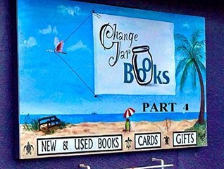 Change Jar Books Part 4 (Flagler Beach Fiction Series Book 6) Armand Rosamilia