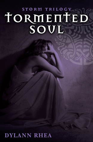 Tormented Soul (Storm Trilogy #1)  by  Dylann Rhea