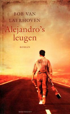 Alejandros leugen  by  Bob Van Laerhoven