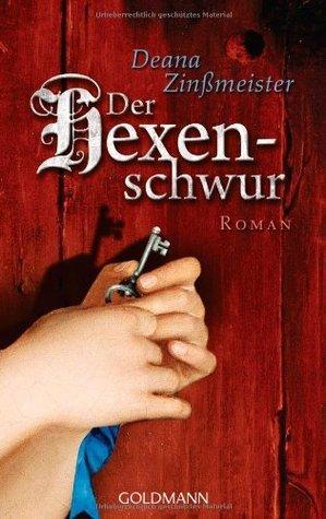 Der Hexenschwur  by  Deana Zinßmeister