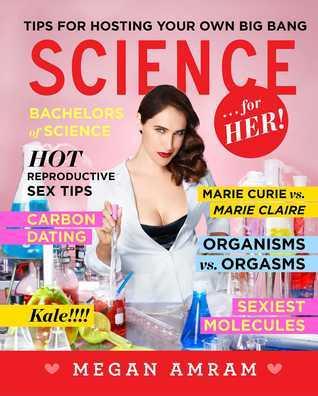 Science... For Her! Megan Amram