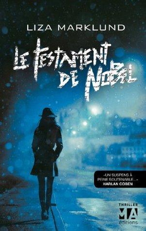 Le Testament de Nobel  by  Liza Marklund