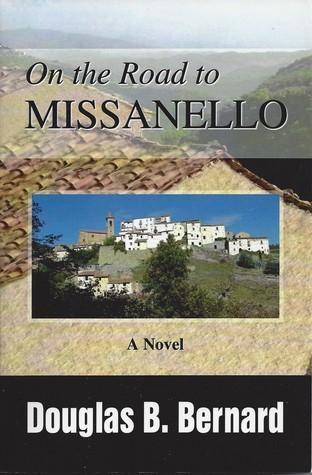 On the Road to Missanello Douglas B. Bernard
