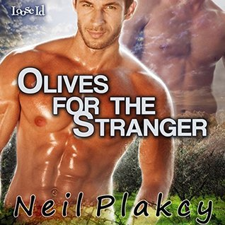 Olives for the Stranger (Have Body, Will Guard, #4) Neil S. Plakcy