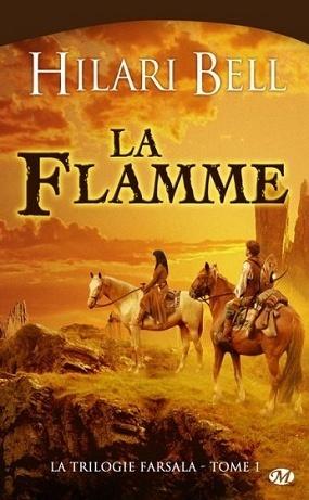 La Flamme (La Trilogie Farsala, #1)  by  Hilari Bell