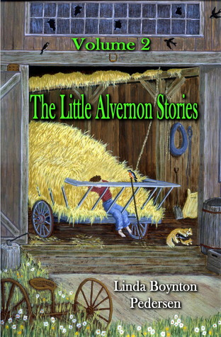 The Little Alvernon Stories Volume 2 Larry Vernon Boynton