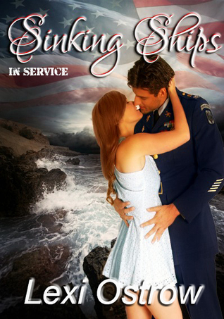 Sinking Ships (In Service 1) Lexi Ostrow