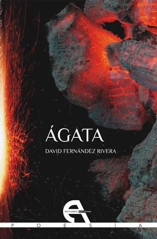 Ágata  by  David Fernández Rivera