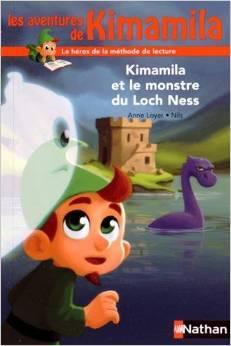 Kimamila et le monstre du Loch Ness  by  Anne Loyer