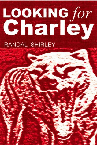 Looking for Charley Randal Shirley