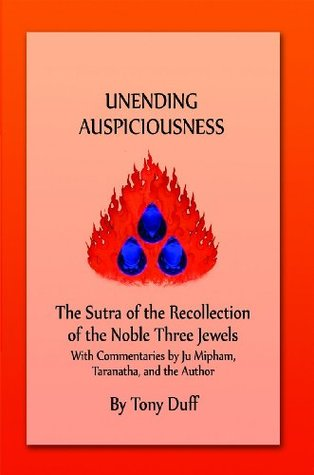 Recollection of the Three Jewels Sutra with Modern Commentary Vol. 1  by  Tony Duff