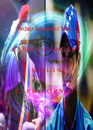 Karma Cáncer/Misión Capricornio  by  Pedro González Silva