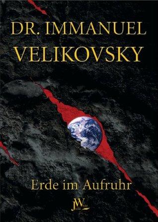 Erde im Aufruhr Immanuel Velikovsky