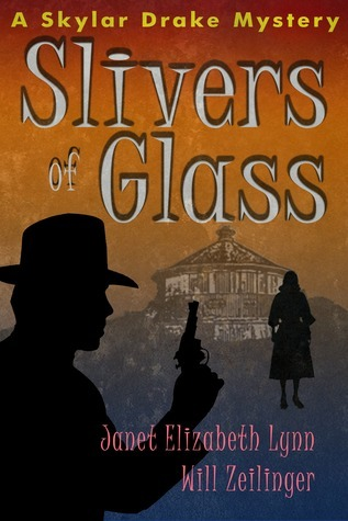Slivers of Glass Janet Lynn Will Zeilinger
