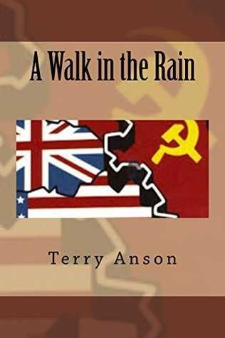 A Walk in the Rain  by  Terry Anson
