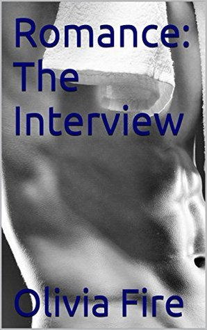 Romance The Interview (Celebrity Series Book 1)  by  Olivia Fire