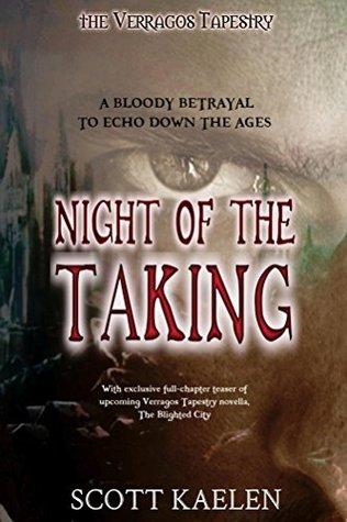 Night of the Taking Scott Kaelen