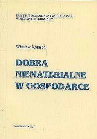 Dobra niematerialne w gospodarce  by  Wiesław Kotarba