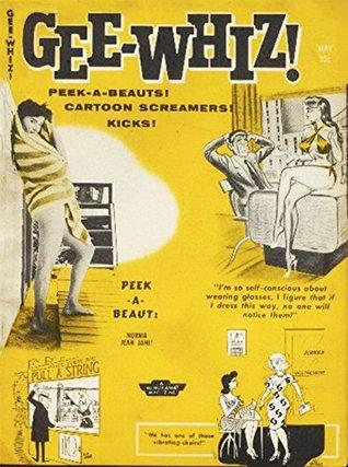 Gee Whiz vol.03 no.22 May 1959: Peek-A-Beauts! Cartoon Screamers! Kicks! Humorama Magazines