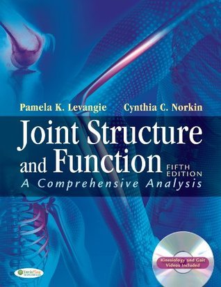 Joint Structure and Function A Comprehensive Analysis  by  Pamela K Levangie