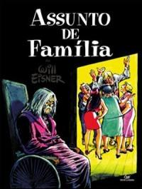 Assunto de Família Will Eisner