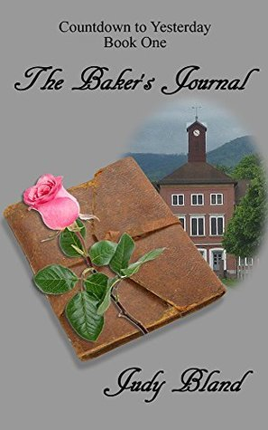 The Bakers Journal (Countdown to Yesterday Book 1)  by  Judy Bland