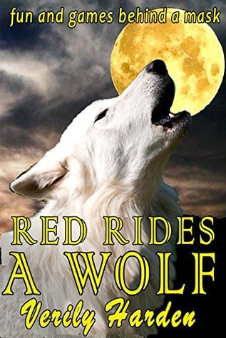 Red Rides a Wolf Verily Harden