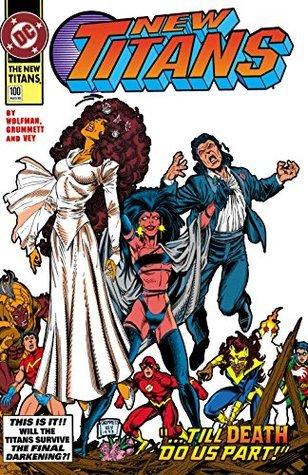 The New Titans (1988-) #100 Marv Wolfman