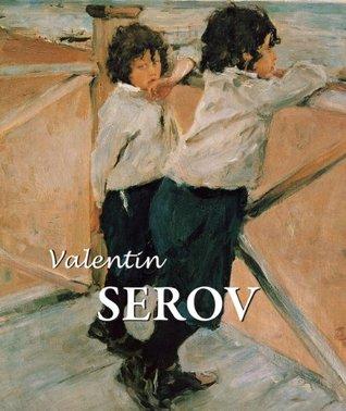 Valentin Serov  by  Dmitri V. Sarabianov