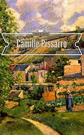 Camille Pissarro: Collectors Edition Art Gallery Nancy Davis