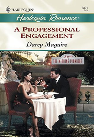 A Professional Engagement (Mills & Boon Cherish)  by  Darcy Maguire