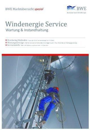 BWE Marktübersicht Spezial -Windenergie Service - Wartung & Instandhaltung Hildegard Thüring