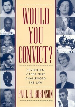 Would You Convict? Paul Robinson