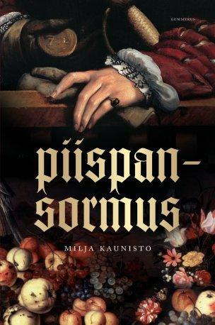 Piispansormus  by  Milja Kaunisto
