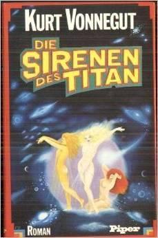 Die Sirenen des Titan Kurt Vonnegut