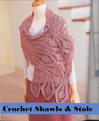 Crochet Shawls & stole with patterns  by  Ruth Frank
