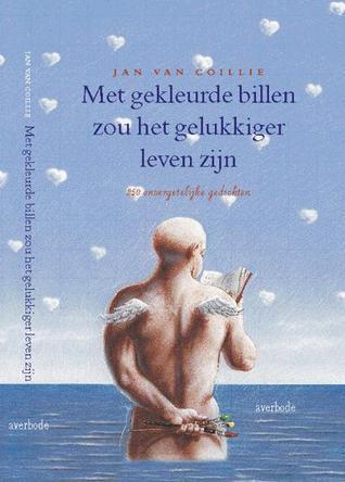 Met gekleurde billen zou het gelukkiger leven zijn  by  Jan van Coillie