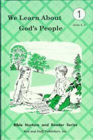We Learn About Gods People (Bible Nurture and Reader Series: Units 4, 5) Rod & Staff Publishers, INC.