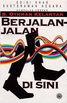 Berjalan-Jalan Di Sini S. Othman Kelantan