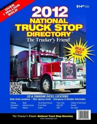 The Truckers Friend - National Truck Stop Directory Robert De Vos