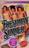 Freshman Summer (Freshman Dorm Super, #1) Linda A. Cooney