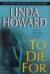 to die for  by  Linda Howard