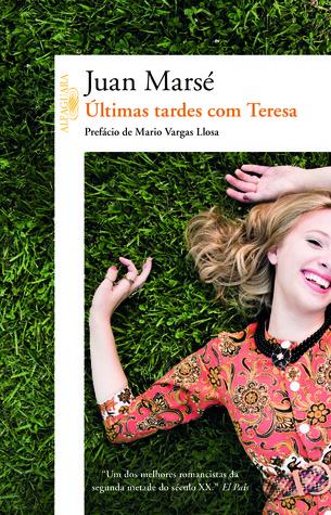 Últimas tardes com Teresa Juan Marsé