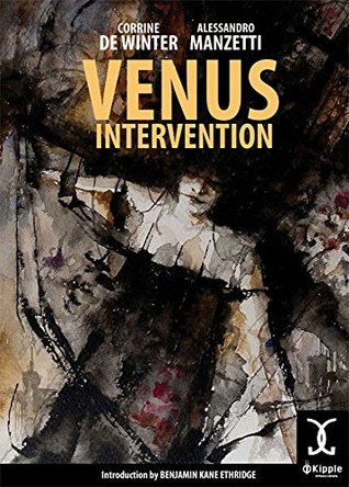 Venus Intervention (VersiGuasti #1)  by  Corrine De Winter