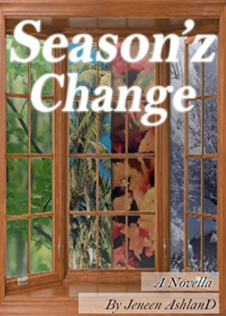 Seasonz Change  by  Jeneen AshlanD