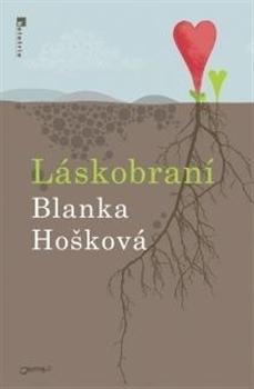 Láskobraní Blanka Hošková