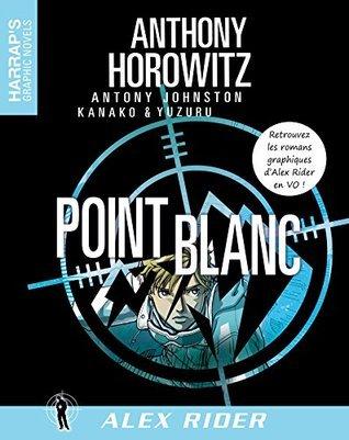 Alex Rider 2 - Point Blanc VOST  by  Anthony Horowitz