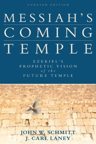 Messiahs Coming Temple, Updated Edition J. Carl Laney